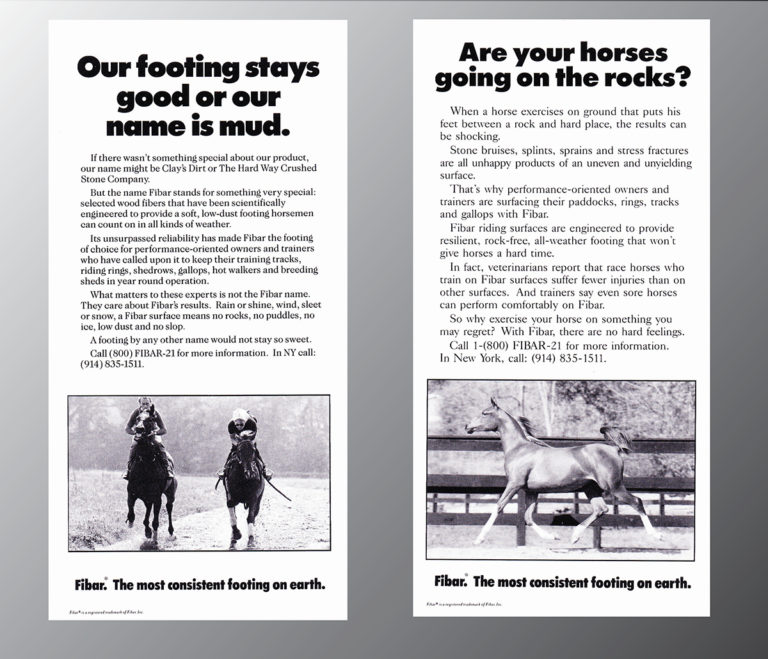 Fibar is the best footing for riding and racing horses. Advertising by Dana Johnston lotsabigideas
